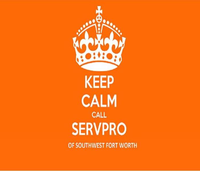 Keep Calm & Call SERVPRO